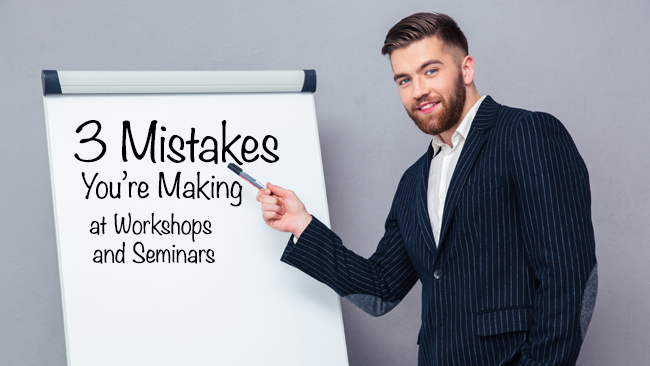 3-mistakes-youre-making-at-workshops.png