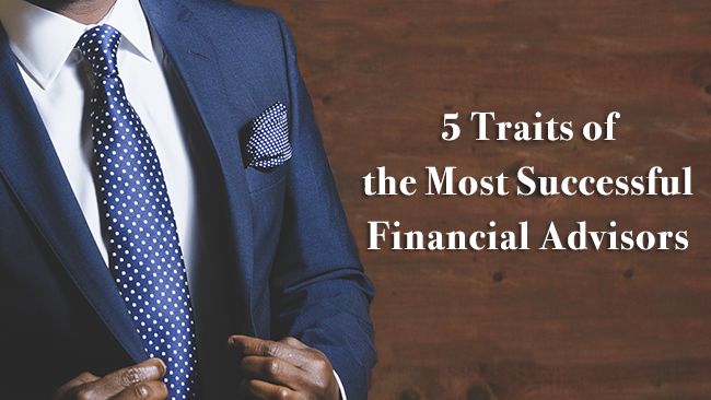 5-traits-of-the-most-successful-financial-advisors.png