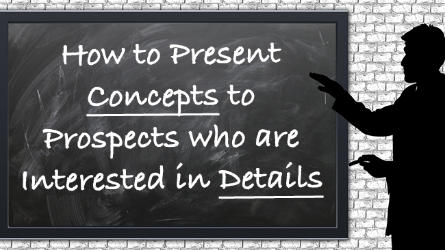 present-concepts-to-prospects-interested-in-details.png